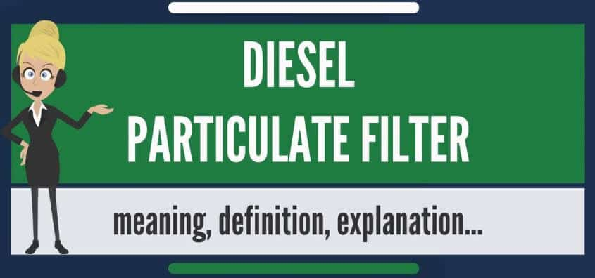What does DIESEL PARTICULATE FILTER mean